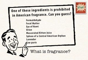 Fragrance loophole.